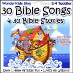 30 Bible Songs & 30 Bible Stories