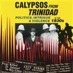 Calypsos From Trinidad - 1930S