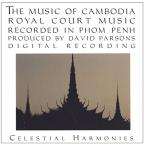 Music Of Cambodia: Royal Court Music, Vol. 2
