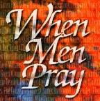 When Men Pray
