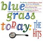 Bluegrass Today: The Hits!