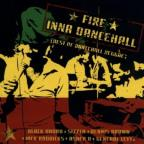 Fire Inna Dancehall: Best Of Dancehall Reggae