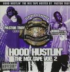 Hood Hustlin': The Mix Tape, Vol. 2