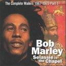 Selassie Is The Chapel: The Complete Bob Marley & The Wailers 1967 To 1972 Vol. 2