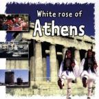 White Rose Of Athens