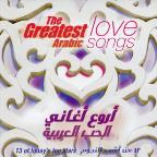 Greatest Arabic Love Songs