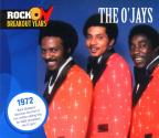 Rock On Break Out Years:1972 O'Jays