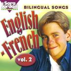 Bilingual Songs: English - French, Vol. 2