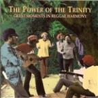 Power of the Trinity: Great Moments in Reggae Harmony