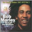 Best Of The Wailers: The Complete Wailers 1967-1972 Pt. 1