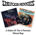 2 Sides of the Four Pennies/Mixed Bag