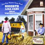 Goodbye Liza Jane: Hello Western Swing! With Speci