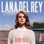 Born To Die (Bonus Track Version)