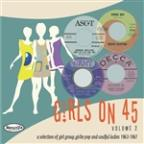 Girls On 45 Volume 2 (26 Girl Groups, Girlie Pop And Soulful Ladies From 1963 – 1967)