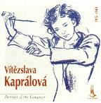 Kaprálová - Portrait of the Composer /Frantisek Jilek, et al