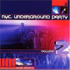Nyc Underground Party, Vol. 2