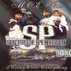 Southside Pentagon: Money Over Everything