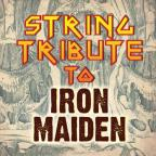 String Tribute to Iron Maiden