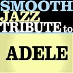 Adele Smooth Jazz Tribute EP 2