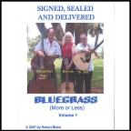 Bluegrass (More or Less) Volume 1