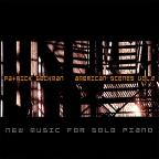 Patrick Beckman: American Scenes Vol. 2 - New Music for Solo Piano