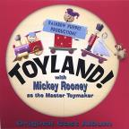 Toyland! with Mickey Rooney