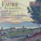 Faure: Requiem and Other Sacred Music