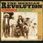 Corridos Of The Mexican Revolution