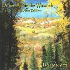 Drums Along The Wasatch