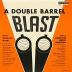 Double Barrel Blast