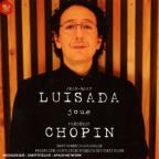 Luisada Plays Chopin