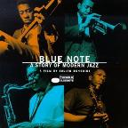 Blue Note: A Story Of Modern Jazz