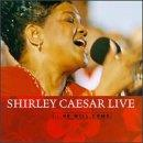 He Will Come:Shirley Caesar Live