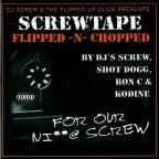 Screw Tape Flipped N Chopped For Our Ni**@ Screw