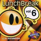 Lunch Break V.6