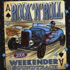 Rock 'N' Roll Weekender Soundtrack 2008