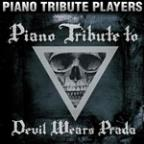 Piano Tribute To Devil Wears Prada