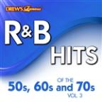 R&B Hits Of The 50s, 60s And 70s, Vol. 3