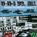 U-N-I VS. All Featuring The Universal Emcees