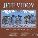 Jeff Vidov: Arise, for There Are Four Paths to Truth