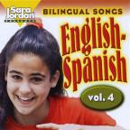 Bilingual Songs: English - Spanish, Vol. 4