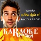 Karaoke (In The Style Of Andres Cabas) - Single