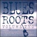 Blues Roots, Vol. 2