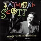 Reckless Nights & Turkish Twilights: The Music Of Raymond Scott