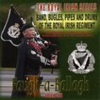 Faugh - A - Ballagh: Royal Irish, Vol. 1