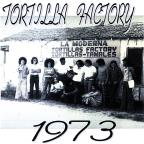 Tortilla Factory 1973