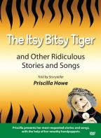Itsy Bitsy Tiger and Other Ridiculous Stories and Songs