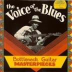 Voice of the Blues: Bottleneck Guitar Masterpieces
