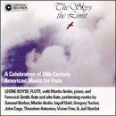 Sky's The Limit: A Celebration Of 20th Century American Music For Flute