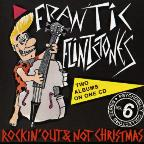 Rockin' Out/Not Christmas
